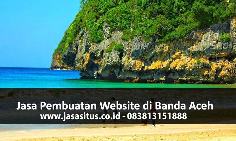 Jasa Pembuatan Website Aceh Darussalam (DIA) Murah Profesional