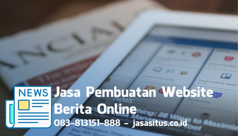 Jasa Website Berita Online (Mulai Dari 3.5jt!)